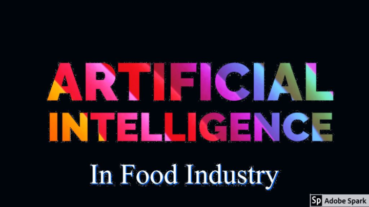 Artificial Intelligence In Food Industry