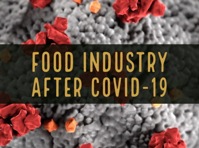 FOOD INDUSTRY AFTER COVID-19