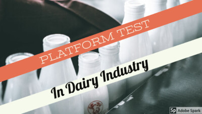 Introduction to Platform test In Dairy Industry