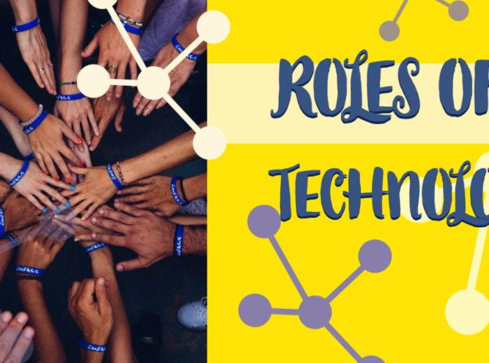 ROLES OF TECHNOLOGY