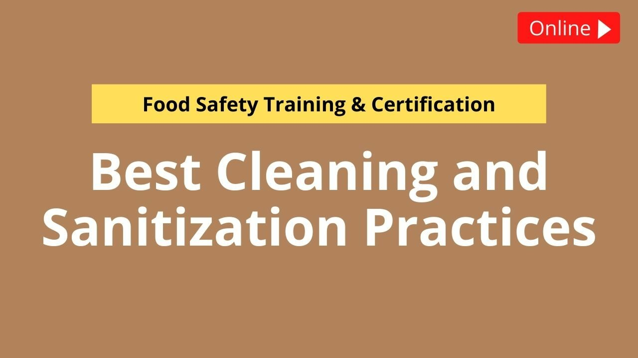 Best Cleaning and Sanitization Practices